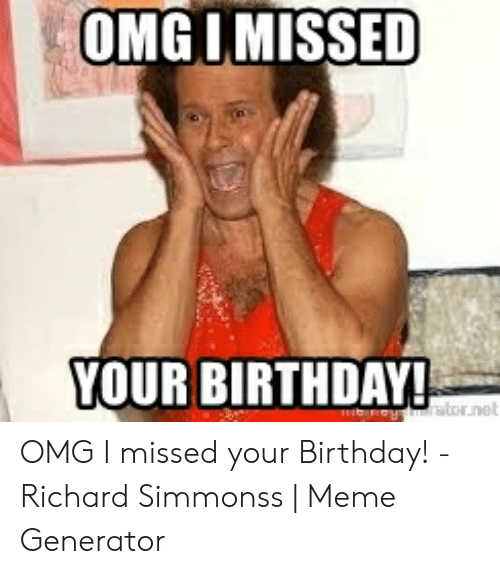 25 Best Memes About Missed Your Birthday Meme Missed Your Birthday Memes