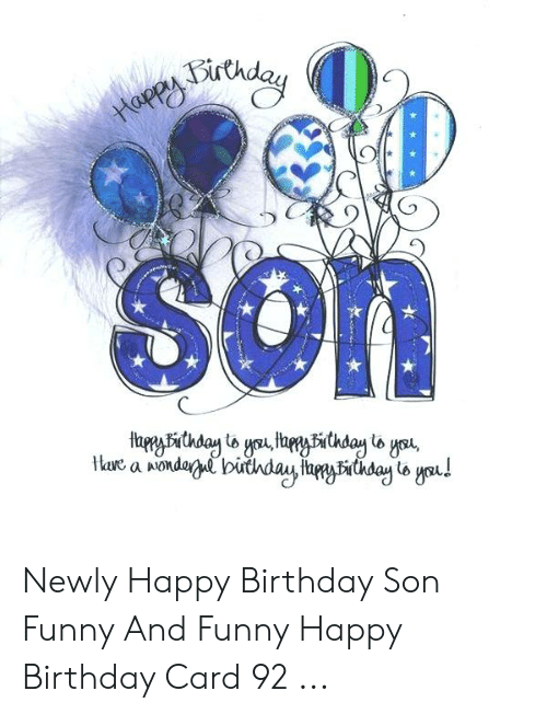25 Best Memes About Birthday Son Funny Birthday Son Funny Memes