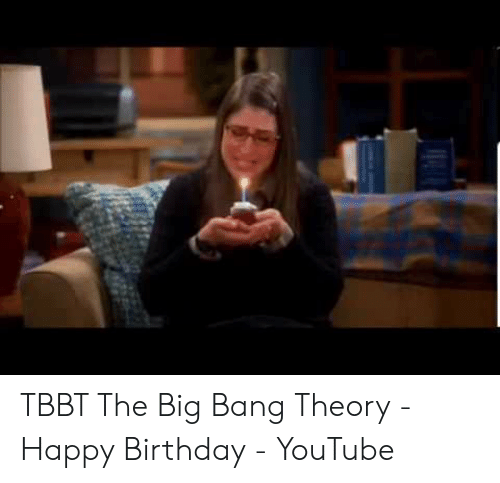 25 Best Memes About Big Bang Theory Happy Birthday Big Bang Theory Happy Birthday Memes