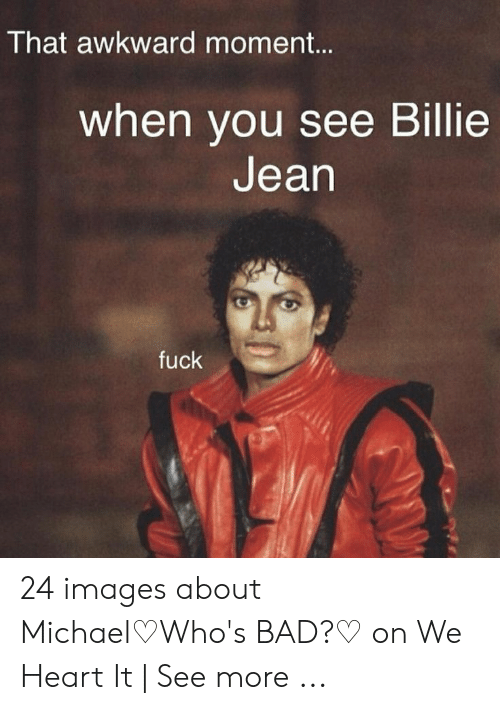 Billie Jean Is Not My Lover But The Kid Memes