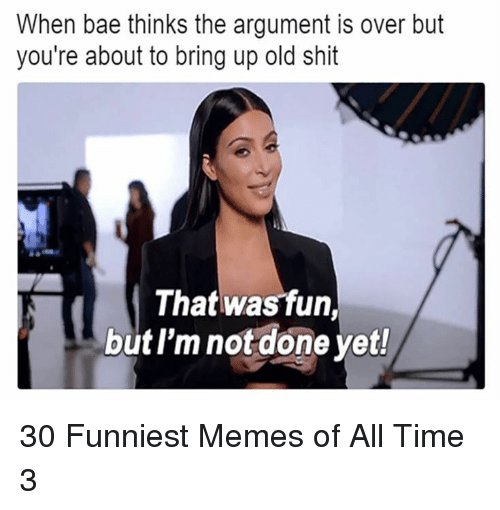 The Funny Meme All Done You Re In The Home Stretch Just Keep