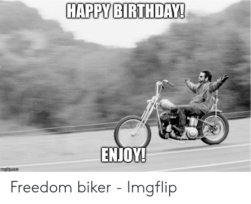 25 Best Memes About Motorcycle Happy Birthday Motorcycle Happy Birthday Memes