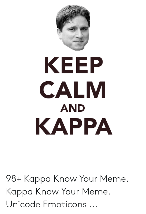 N00bz Have To Look Up The Meaning Of Kappa Real Man Are Born