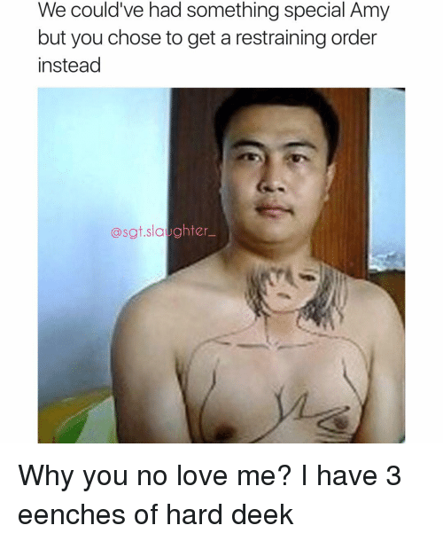 25 Best Memes About Why You No Love Me Why You No Love Me