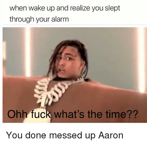 25 Best Memes About You Done Messed Up Aaron You Done