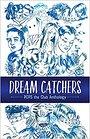 Dream Catchers: POPS the Club Anthology - Amy Friedman