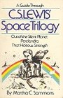 A guide through C. S. Lewis' space trilogy - Martha C Sammons