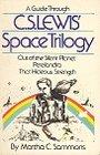 A guide through C. S. Lewis' space trilogy - Martha C Sammons