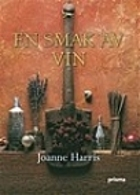 Blackberry Wine: A Novel by Joanne Harris