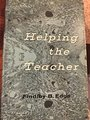 Helping the Teacher - Findley B. Edge