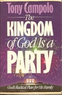 The kingdom of God is a party - Anthony Campolo