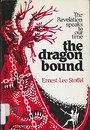 The dragon bound: The Revelation speaks to our time - Ernest Lee Stoffel