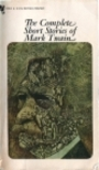 The complete short stories of Mark Twain [pseud.]: Now collected for the first time - Mark Twain