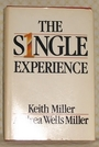 The single experience - Keith Miller