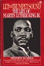 Let the Trumpet Sound: The Life of Martin Luther King, Jr. - Stephen B. Oates