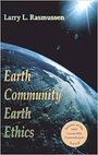 Earth Community, Earth Ethics (Ecology and Justice Series) - Larry L. Rasmussen