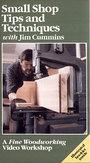 Small Shop Tips and Techniques [VHS] - Jim Cummins