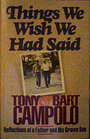 Things We Wish We Had Said: Reflections of a Father and His Grown Son - Tony Campolo