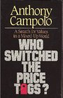 Who Switched the Price Tags?: A Search for Values in a Mixed-Up World - Tony Campolo