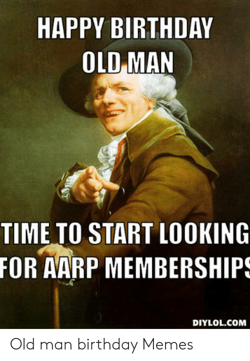 31 Funny Birthday Memes For Old Guys Factory Memes