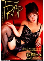 THE TRAP 紋舞らん