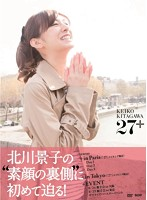 北川景子 Making Documentary 27+