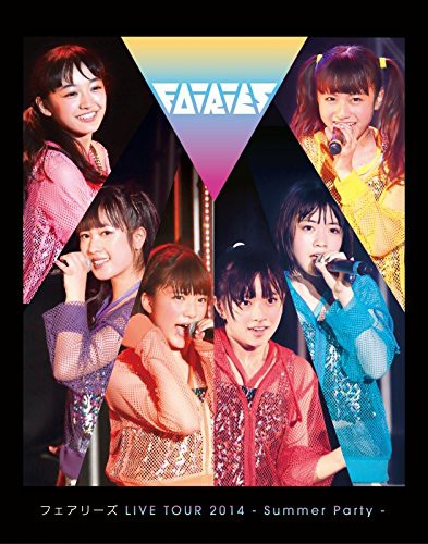 フェアリーズ LIVE TOUR 2014-Summer Party