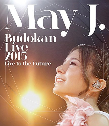 May J. Budokan Live 2015~Live to the Future~/May J. (ブルーレイディスク)