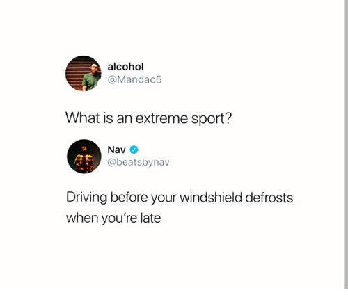Alcohol What Is An Extreme Sport Nav Driving Before Your