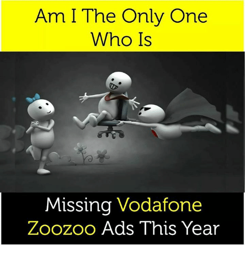 Am I The Only One Who Is Missing Vodafone Zoozoo Ads This Yeair