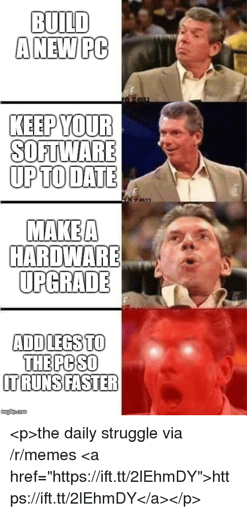 Build Anew Pc Keep Your Software Upto Date Makea Hardware Upgrade