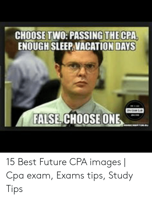 25 Best Memes About Cpa Exam Cpa Exam Memes