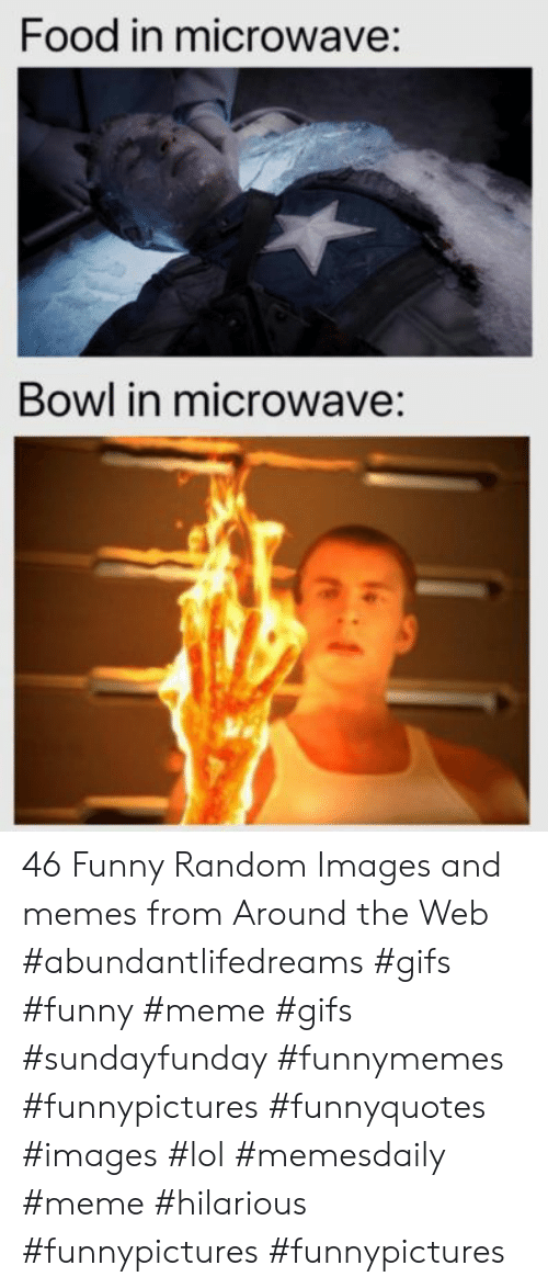 Food In Microwave Bowl In Microwave 46 Funny Random Images And