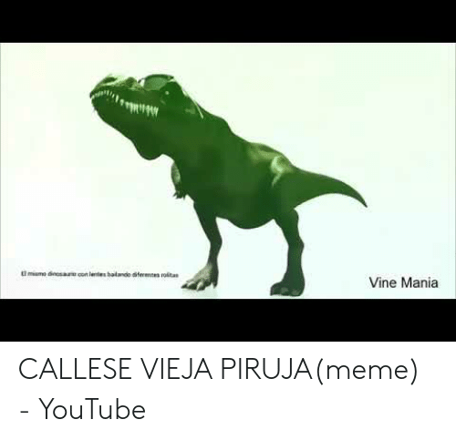 25 Best Memes About Callese Vieja Piruja Meme Callese