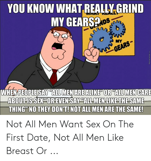 Just Because Guys Want It Does Not Mean Women Don T Imgflip