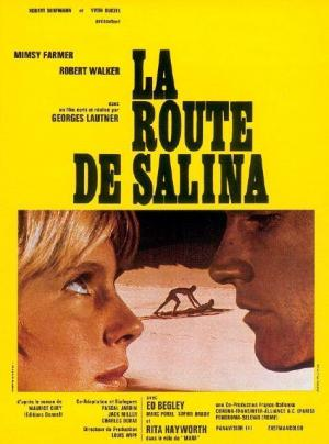 Road to Salina (La route de Salina)