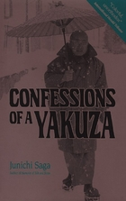 Confessions of a Yakuza: A Life in Japan's…