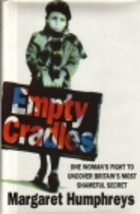 Empty Cradles / Margaret Humphreys