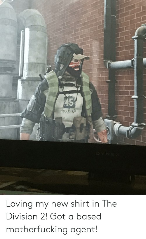 Loving My New Shirt In The Division 2 Got A Based Motherfucking