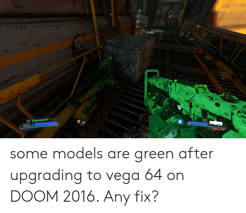 2793 Va 90 Some Models Are Green After Upgrading To Vega 64 On