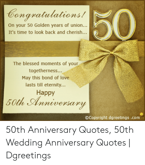50 Congratulations On Your 50 Golden Years Of Union It S Time To