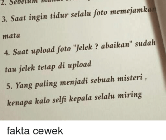 Facts Girls And Selfie I Kalo Foto Selalu Ber A Fact About Girl