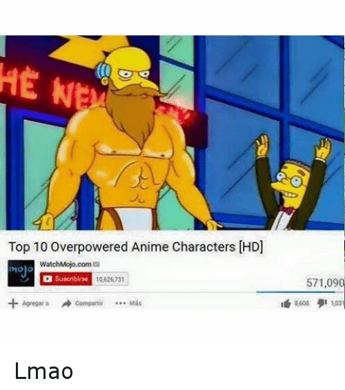 Animals Anime And Lmao Top 10 Overpowered Anime Characters Lmao