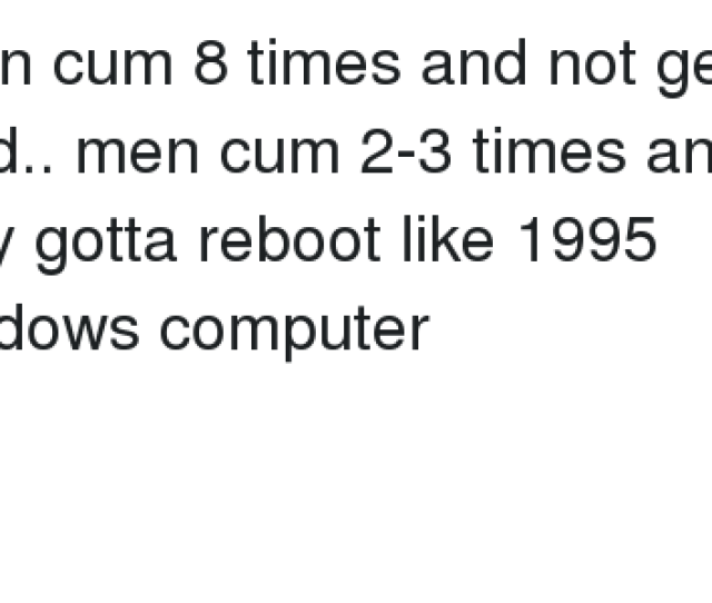 Computers Cum And Girls I Can Cum  Times And Not Get Tired