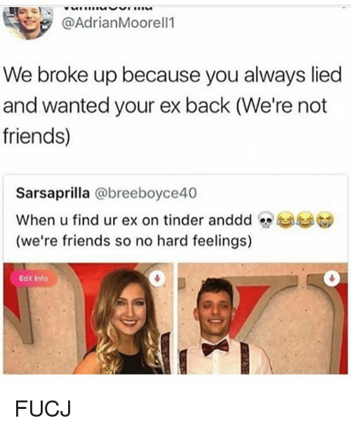We Broke Up Because You Always Lied And Wanted Your Ex Back We Re