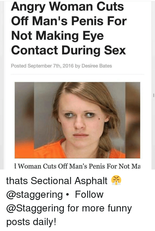 Funny Sex And Angry Angry Woman Cuts Off Mans For Not Making Eye