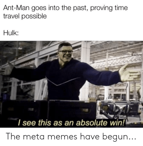Ant Man Goes Into The Past Proving Time Travel Possible Hulk I See