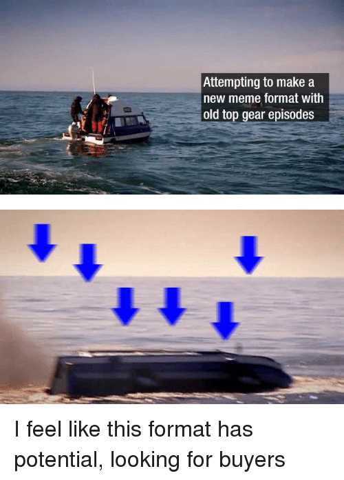 Attempting To Make A New Meme Format With Old Top Gear Episodes