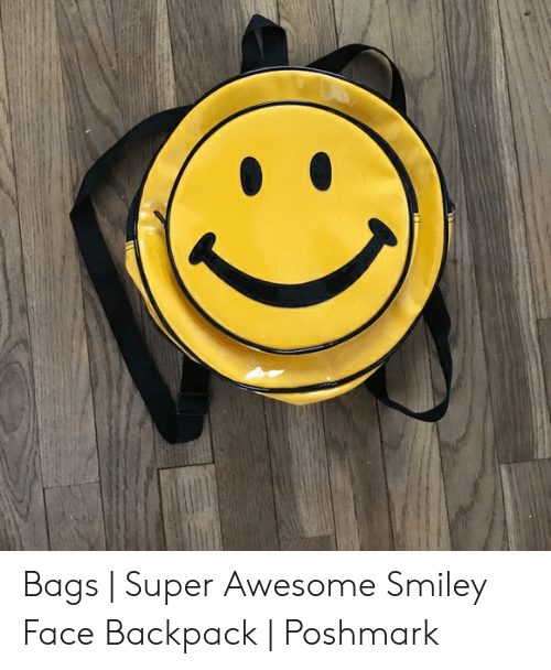 Bags Super Awesome Smiley Face Backpack Poshmark Awesome