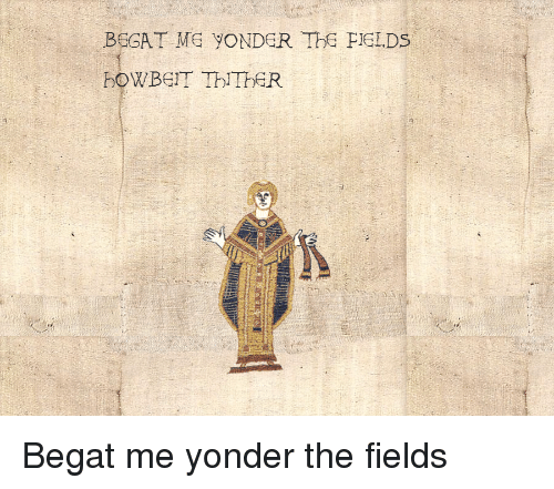 Begaat Me Yonder The Pields B W Beit Thither Begat Me Yonder The